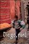 Diego run
